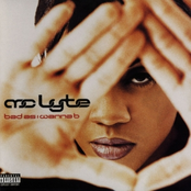 Mc Lyte: Bad as I Wanna B