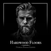 Charles Wesley Godwin: Hardwood Floors