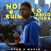 Nós é Ruim e o Cabelo Ajuda (feat. Mu540) - Single