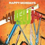 Hallelujah (club mix) by Happy Mondays