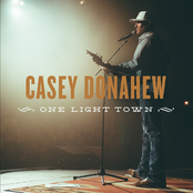 Casey Donahew: One Light Town