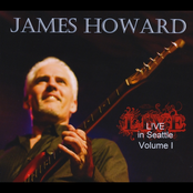 James Howard: Live in Seattle, Vol. I