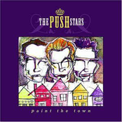 The Push Stars: Paint The Town
