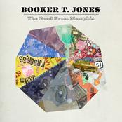 Booker T Jones: The Road From Memphis