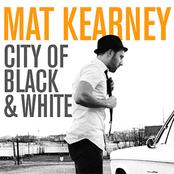 Mat Kearney: City Of Black & White