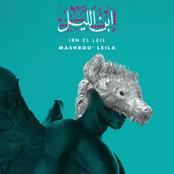Mashrou' Leila: Ibn El Leil