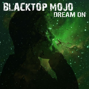 Blacktop Mojo: Dream On