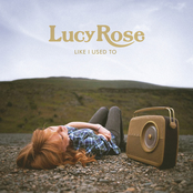 Lucy Rose: Like I Used To