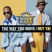 The Way You Move / Hey Ya!