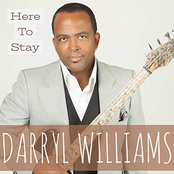 Darryl Williams: Here to Stay (feat. Euge Groove)