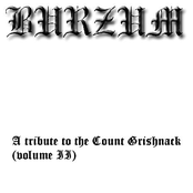 A Tribute To Count Grishnack - Volume II