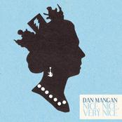 Dan Mangan: Nice, Nice, Very Nice