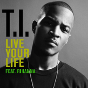 Live Your Life [Feat. Rihanna]