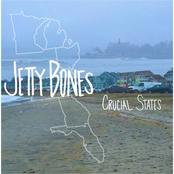 Jetty Bones: Crucial States