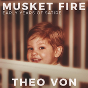 Theo Von: Musket Fire: Early Years of Satire
