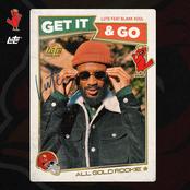 Get It And Go (feat. Blakk Soul) - Single