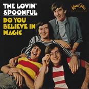 Lovin Spoonful: Do you Believe In Magic