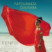 Fatoumata Diawara: Fenfo (Something To Say)
