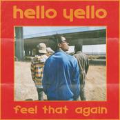 Hello Yello: Feel That Again