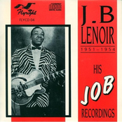 J.B. Lenoir 1951-1954: His J o B Recordings