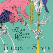 Car Seat Headrest: Teens Of Style