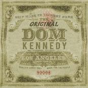 Dom Kennedy - The Original Dom Kennedy