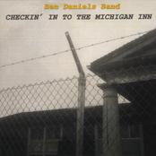 Ben Daniels Band: Checkin' In To The Michigan Inn