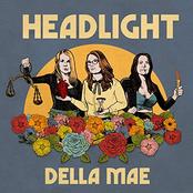 Della Mae: Headlight