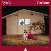 Aly & Aj: Ten Years (deluxe)