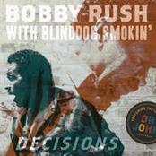 Bobby Rush: Decisions