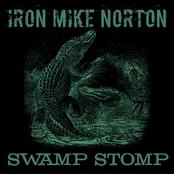 Iron Mike Norton: Swamp Stomp