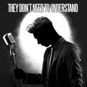 They Don't Need To Understand - Single