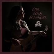 Girl Goin' Nowhere