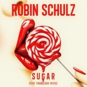 Sugar (feat. Francesco Yates) by Robin Schulz