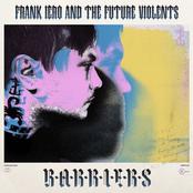 Frank Iero: Barriers