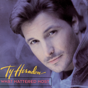 Ty Herndon: What Mattered Most
