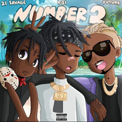Number 2 (feat. Future & 21 Savage)
