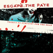 Escape The Fate: There's No Sympathy For The Dead