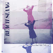 Beach Slang: The Things We Do To Find People Who Feel Like Us
