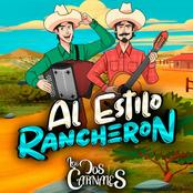 Los Dos Carnales: Al Estilo Rancheron