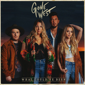 Gone West: What Could've Been - Single