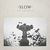The Librarian: Slow