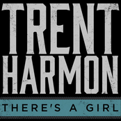 Trent Harmon: There's A Girl