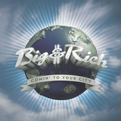 Big and Rich: Comin' to Your City