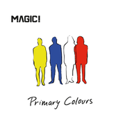 Magic!: Primary Colours
