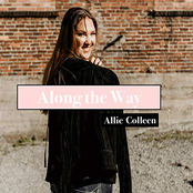 Allie Colleen: Along the Way