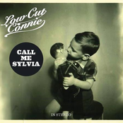 Low Cut Connie: Call Me Sylvia