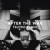 After the War (Tsutro Remix)