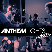 Anthem Lights: Anthem Lights Covers
