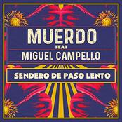 Sendero de paso lento (feat. Miguel Campello) [Acústica]